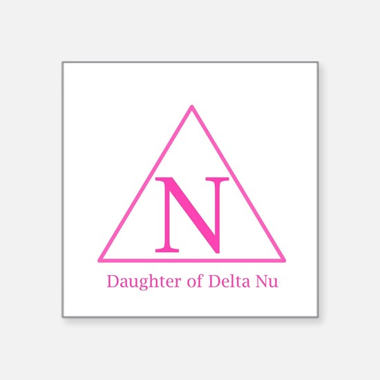 Daughter of Delta Nu Sticker