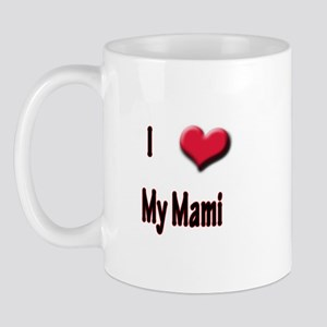 I Love (Heart) My Mami Mug
