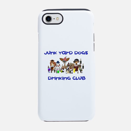 Junk Yard Dogs Drinking Club iPhone 8/7 Tough Case