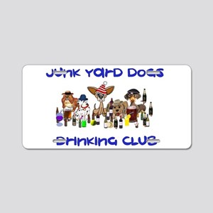 Junk Yard Dogs Drinking Clu Aluminum License Plate
