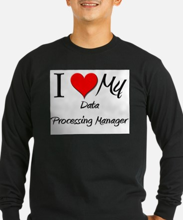 I Heart My Data Processing Manager T