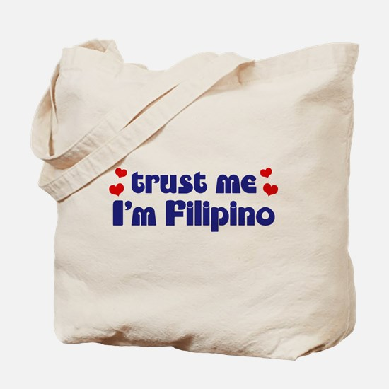 Trust Me I'm Filipino Tote Bag
