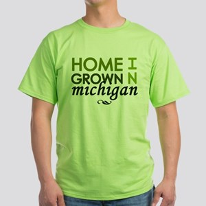 'Home Grown In Michigan' T-Shirt