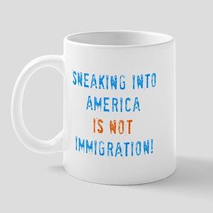 Sneaking Into America Mug