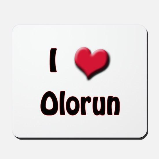 I Love (Heart) Olorun Mousepad