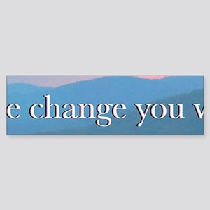 Be the Change Panoramic Sticker 3 of 5 (Bumper)