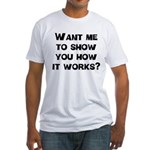 How It Works Fitted T-Shirt