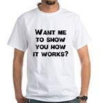 How It Works White T-Shirt