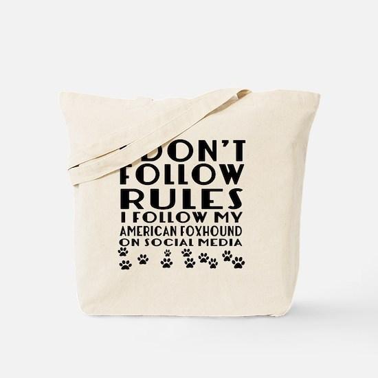 I Follow My American foxhound Dog Tote Bag