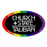 CHURCH + STATE = TALIBAN Oval Sticker
