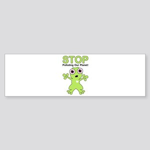 Stop Polluting! Bumper Sticker