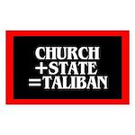 CHURCH + STATE = TALIBAN Rectangle Sticker