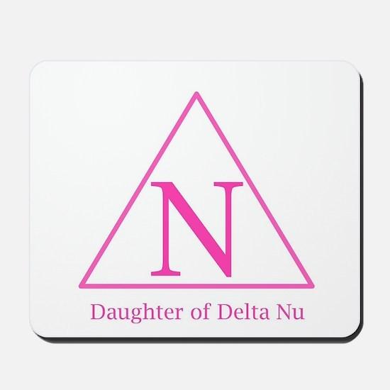 Daughter of Delta Nu Mousepad