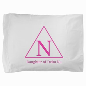 Daughter of Delta Nu Pillow Sham