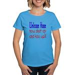 Shut up and kiss me Women's Dark T-Shirt