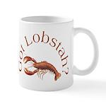 Got Lobstah? Mug