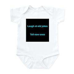 Laugh at an old joke Infant Bodysuit