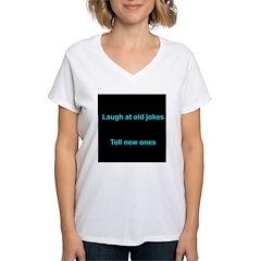 Laugh at an old joke Shirt