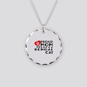 Proud Mom of Bengal Cat Desi Necklace Circle Charm