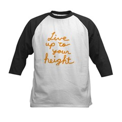 Live up to Your Height Kids Baseball Jersey