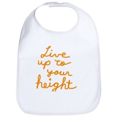 Live up to Your Height Bib