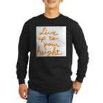 Live up to Your Height Long Sleeve Dark T-Shirt