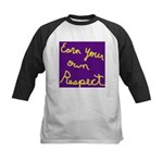 Earn Your own Respect Kids Baseball Jersey