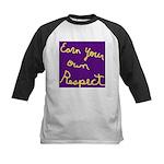 Earn Your own Respect Kids Baseball Jersey