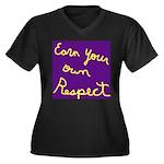 Earn Your own Respect Women's Plus Size V-Neck Dar