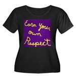 Earn Your own Respect Women's Plus Size Scoop Neck