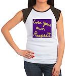 Earn Your own Respect Women's Cap Sleeve T-Shirt
