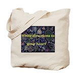 Directions to your Heart Tote Bag