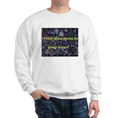Directions to your Heart Sweatshirt