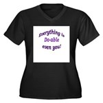 Everything is Do-able Women's Plus Size V-Neck Dar