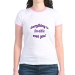 Everything is Do-able Jr. Ringer T-Shirt