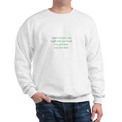 Smile with your eyes Sweatshirt