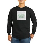 Smile with your eyes Long Sleeve Dark T-Shirt