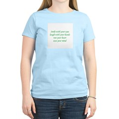 Smile with your eyes Women's Light T-Shirt
