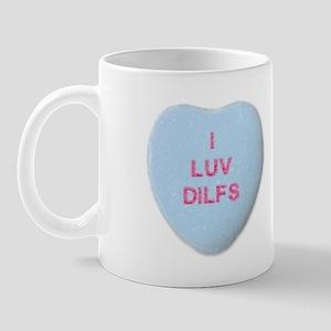 I Love DILFS Mug