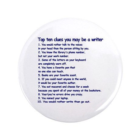 "Clues You May be a Writer 3.5"" Button"