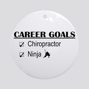 Chiropractor Career Goals Ornament (Round)
