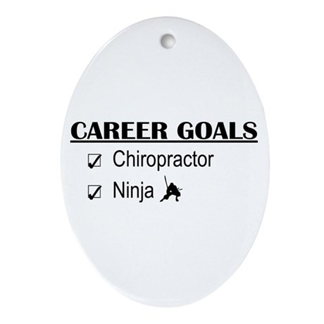 Chiropractor Career Goals Oval Ornament