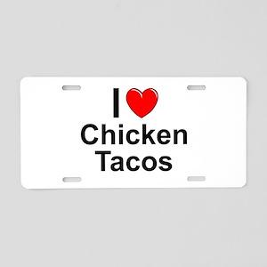 Chicken Tacos Aluminum License Plate
