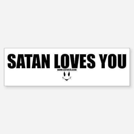 Satan Loves You Bumper Bumper Bumper Sticker