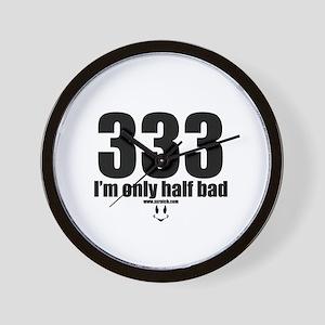 333 I'm only half bad reg Wall Clock