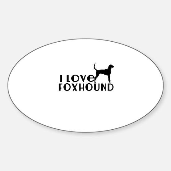 I Love Foxhound Sticker (Oval)