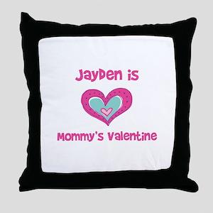 Jayden is Mommy's Valentine  Throw Pillow