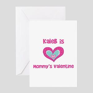 Kaleb is Mommy's Valentine Greeting Card