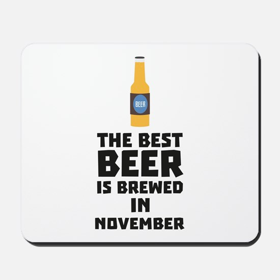 Best Beer is brewed in November Ck446 Mousepad