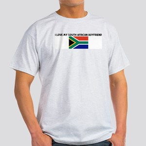 I LOVE MY SOUTH AFRICAN BOYFR Light T-Shirt